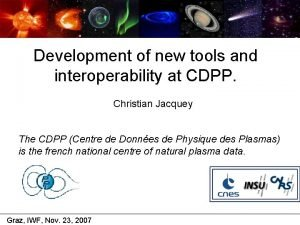 Development of new tools and interoperability at CDPP