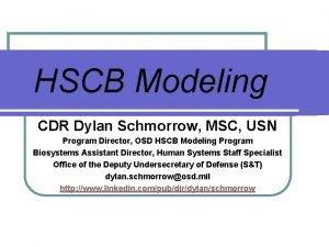 HSCB Modeling CDR Dylan Schmorrow MSC USN Animated