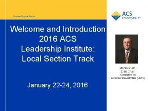 American Chemical Society Welcome and Introduction 2016 ACS