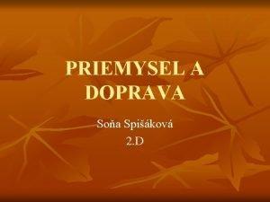 PRIEMYSEL A DOPRAVA Soa Spikov 2 D CAD
