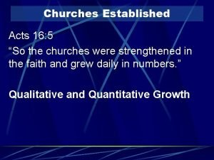 Churches Established Acts 16 5 So the churches