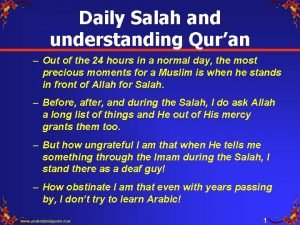 Daily Salah and understanding Quran Out of the