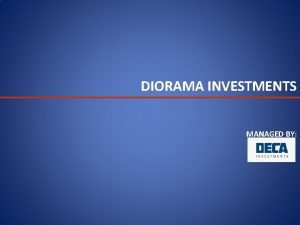 DIORAMA INVESTMENTS MANAGED BY DIORAMA INVESTMENTS FUND STRUCTURE
