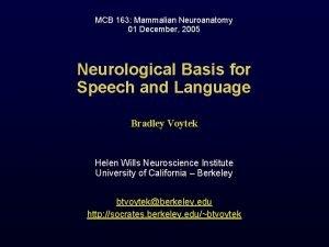 MCB 163 Mammalian Neuroanatomy 01 December 2005 Neurological