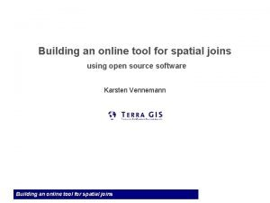 Building an online tool for spatial joins using