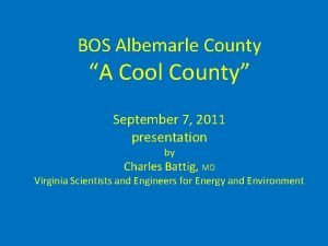 BOS Albemarle County A Cool County September 7