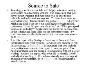 Source to Sale Tracking your Source to Sale