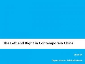 The Left and Right in Contemporary China Chu