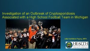 Investigation of an Outbreak of Cryptosporidiosis Associated with