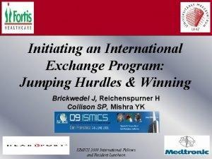 Initiating an International Exchange Program Jumping Hurdles Winning