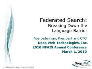 Federated Search Breaking Down the Language Barrier Abe