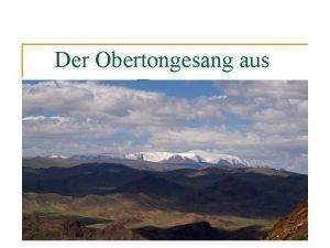 Der Obertongesang aus Tuwa Inhalt Tuwa kurzgefasst geographisches