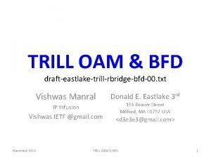 TRILL OAM BFD drafteastlaketrillrbridgebfd00 txt Vishwas Manral Donald