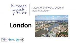 London SCHOOLS NAME TRIP TO LONDON Travel Dates