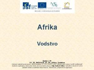 Afrika Vodstvo Sada 51 VY32INOVACE5104AfrikaVodstvo Vukov materil zpracovan