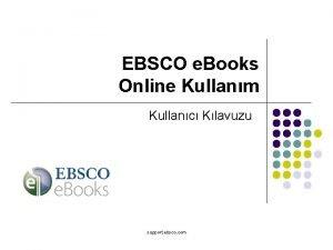 EBSCO e Books Online Kullanm Kullanc Klavuzu support
