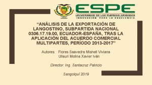 ANLISIS DE LA EXPORTACIN DE LANGOSTINO SUBPARTIDA NACIONAL