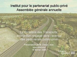 Institut pour le partenariat publicpriv Assemble gnrale annuelle