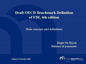 Draft OECD Benchmark Definition of FDI 4 th