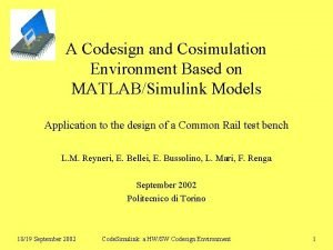 A Codesign and Cosimulation Environment Based on MATLABSimulink