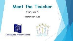 Meet the Teacher Year 3 and 4 September