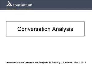 Conversation Analysis Introduction to Conversation Analysis 2 e