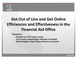 Get Out of Line and Get Online Efficiencies