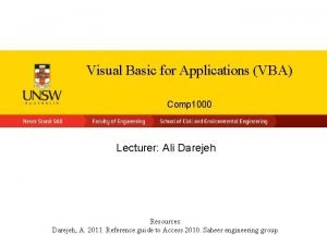 Visual Basic for Applications VBA Comp 1000 Lecturer