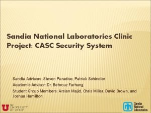 Sandia National Laboratories Clinic Project CASC Security System
