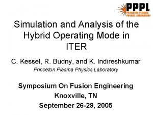 Simulation and Analysis of the Hybrid Operating Mode