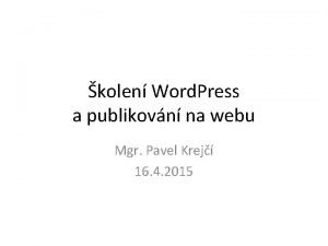 kolen Word Press a publikovn na webu Mgr