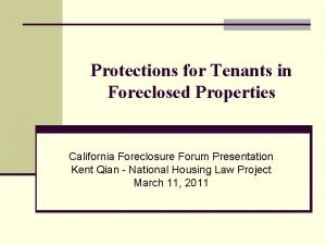 Protections for Tenants in Foreclosed Properties California Foreclosure