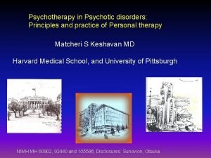Psychotherapy in Psychotic disorders Principles and practice of