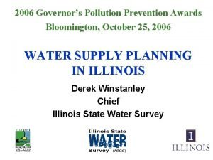 2006 Governors Pollution Prevention Awards Bloomington October 25
