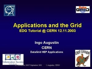 Applications and the Grid EDG Tutorial CERN 12