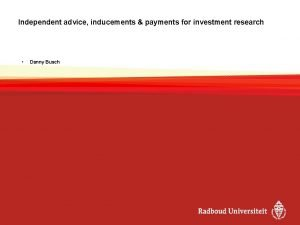 Independent advice inducements payments for investment research Danny