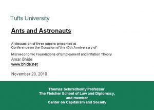 Tufts University Ants and Astronauts A discussion of