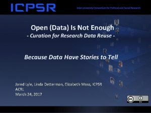 Open Data Is Not Enough Curation for Research