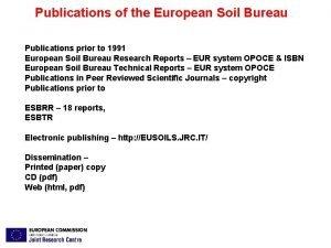 Publications of the European Soil Bureau Publications prior
