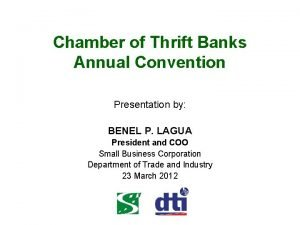 Chamber of Thrift Banks Annual Convention Presentation by