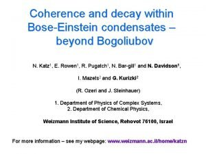 Coherence and decay within BoseEinstein condensates beyond Bogoliubov