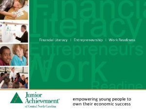 Financia l Literacy Financial Literacy I Entrepreneurship I