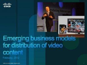 February 2012 2012 Cisco andor its affiliates All