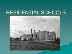 RESIDENTIAL SCHOOLS THE TREATIES u The Numbered Treaties