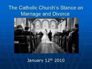 The Catholic Churchs Stance on Marriage and Divorce
