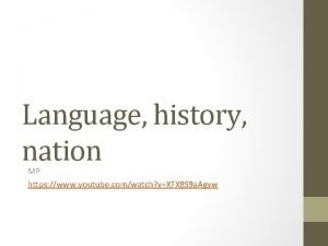 Language history nation MP https www youtube comwatch