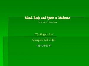 Mind Body and Spirit in Medicine Dr Kevin