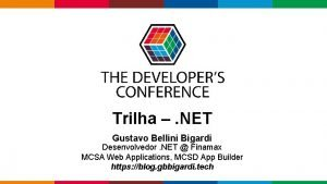 Trilha NET Gustavo Bellini Bigardi Desenvolvedor NET Finamax