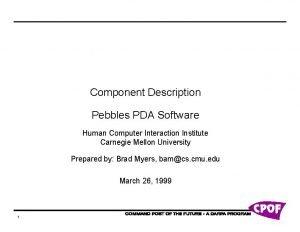 Component Description Pebbles PDA Software Human Computer Interaction
