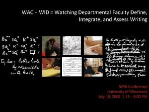 WAC WID Watching Departmental Faculty Define Integrate and